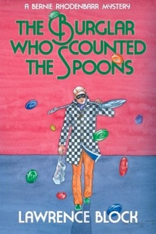 The_Burglar_Who_Counted_the_Spoons__Bernie_Rhodenbarr___Lawrence_Block__9780991068425__Amazon_com__Books
