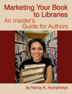 Marketing Your Book to Libraries: An Insider's Guide for Authors